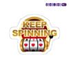 Keep Spinning Me Casino